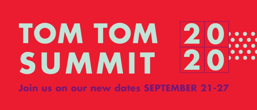 Tom Tom Summit & Festival (Virtual)